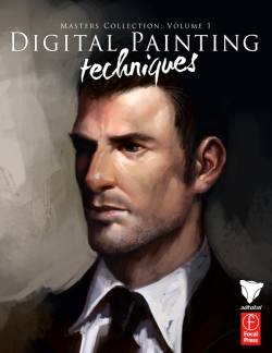 Digital Painting Techniques: Volume 1