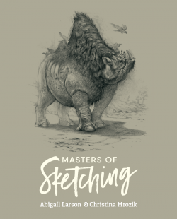 Masters of Sketching: Abigail Larson & Christina Mrozik (Download Only)