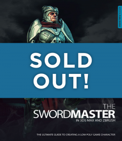 3D Masterclass: The Swordmaster in 3ds Max and ZBrush - SOLD OUT!
