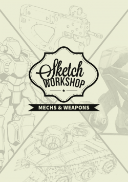 Sketch Workshop: Mechs & Weapons