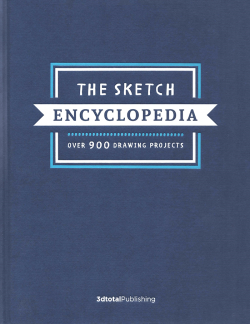 The Sketch Encyclopedia - PRE-ORDER