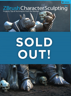 ZBrush Character Sculpting: Volume 1 - SOLD OUT!